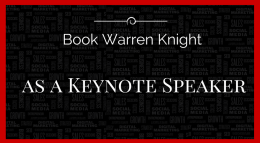 Book Warren Knight International Keynote Speaker