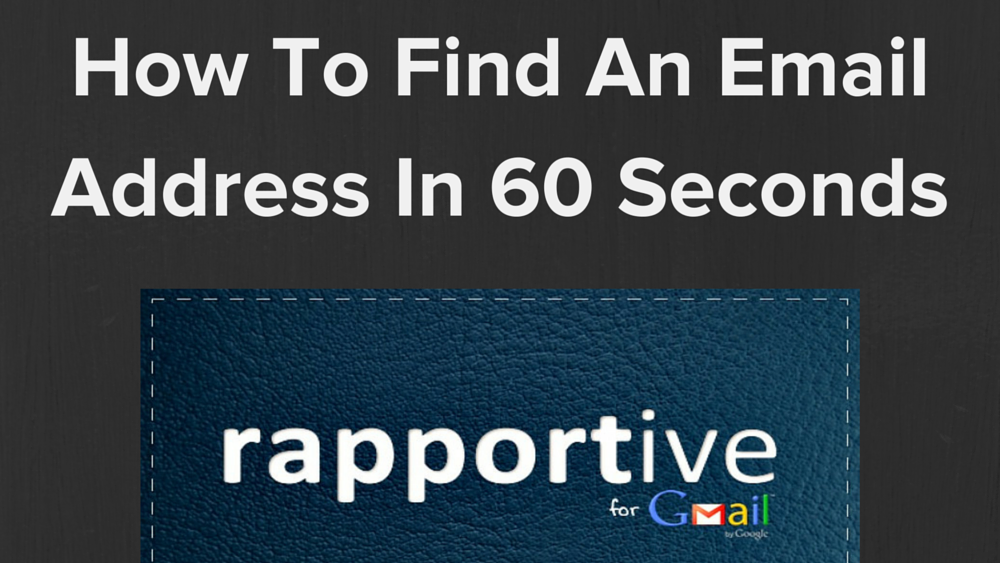 How To Find An Email Address In 60 Seconds