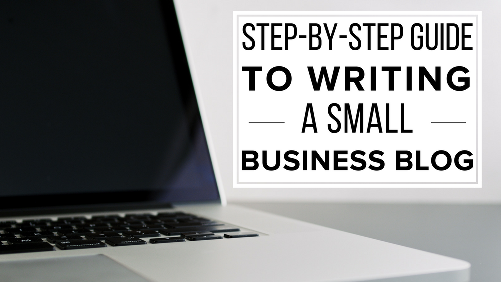 Guide to writing a small business blog