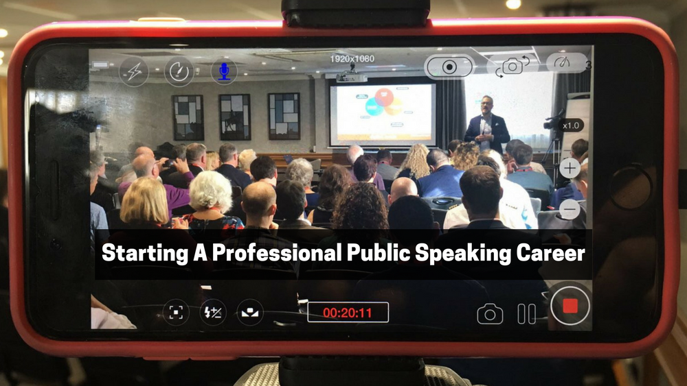 How To Start A Professional Public Speaking Career