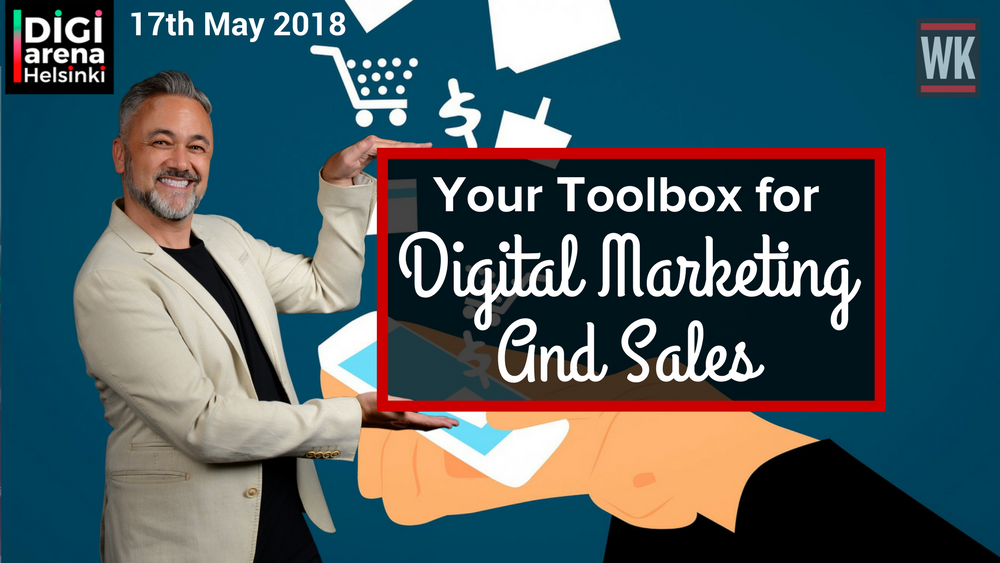 Your Toolbox for Digital Marketing and Sales – DigiArena, Helsinki(1)