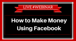 How to Make Money Using Facebook