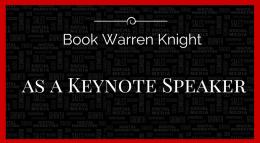 Book Warren Knight International Keynote Speaker