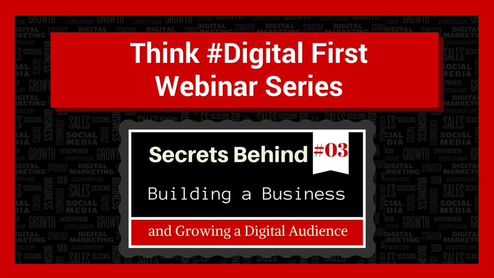Secrets behind building a business and growing a digital audience (1)