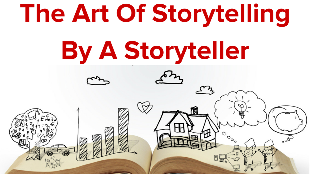 The Art Of Storytelling By A Storyteller (1)