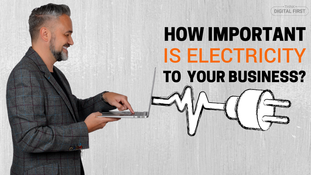 How Important Is Electricity To Your Business