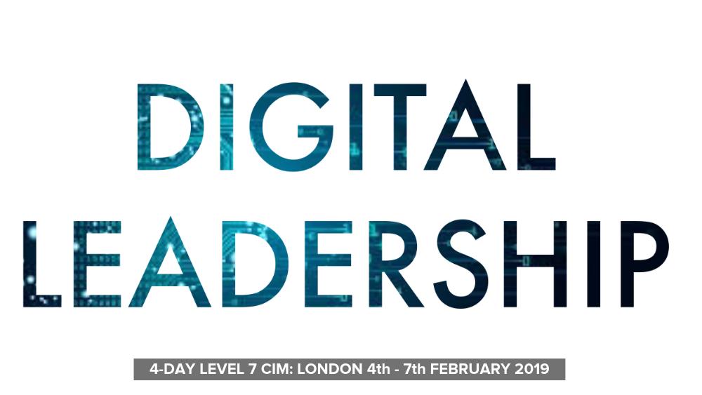 Digital Leadership LEVEL 7 CIM Warren Knight