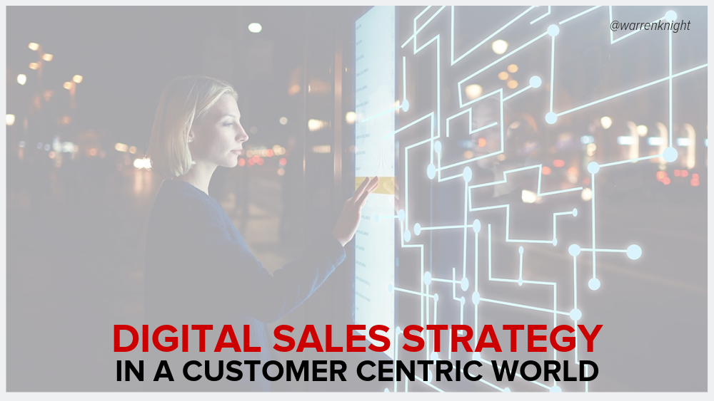 Digital Sales Strategy In A Customer Centric World