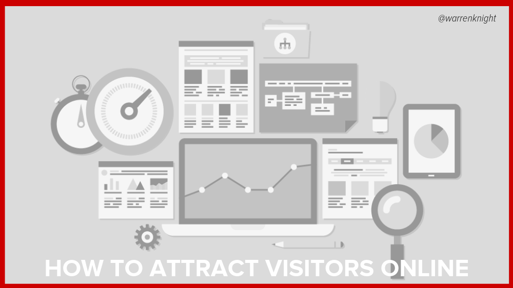 How To Attract VISITORS ONLINE