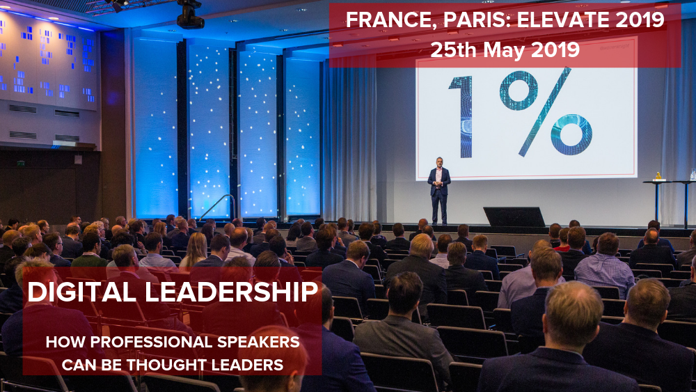 How Speakers Can Become A Digital Leader, Elevate 2019
