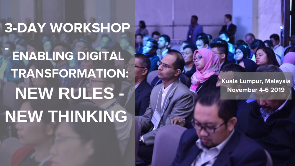 Enabling Digital Transformation: New Rules, New Thinking – Fintech Kuala Lumpur November 2019